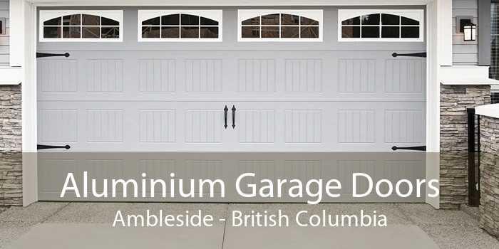Aluminium Garage Doors Ambleside - British Columbia