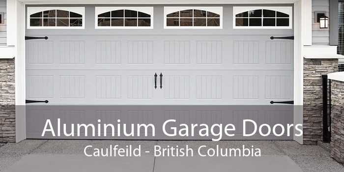 Aluminium Garage Doors Caulfeild - British Columbia