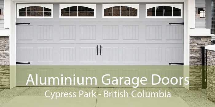 Aluminium Garage Doors Cypress Park - British Columbia