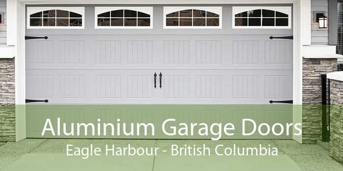 Aluminium Garage Doors Eagle Harbour - British Columbia
