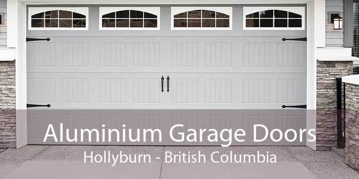 Aluminium Garage Doors Hollyburn - British Columbia