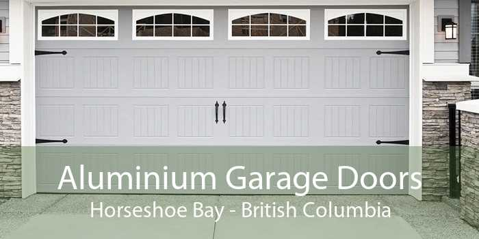 Aluminium Garage Doors Horseshoe Bay - British Columbia