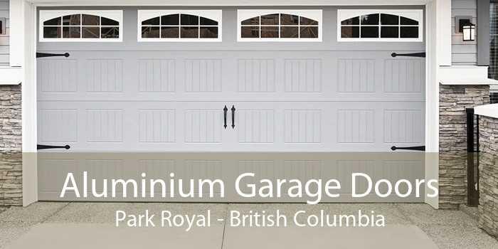 Aluminium Garage Doors Park Royal - British Columbia
