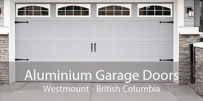 Aluminium Garage Doors Westmount - British Columbia