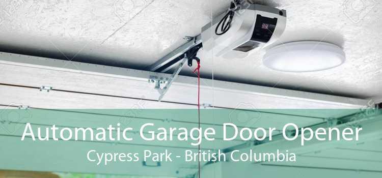 Automatic Garage Door Opener Cypress Park - British Columbia