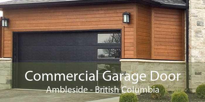 Commercial Garage Door Ambleside - British Columbia