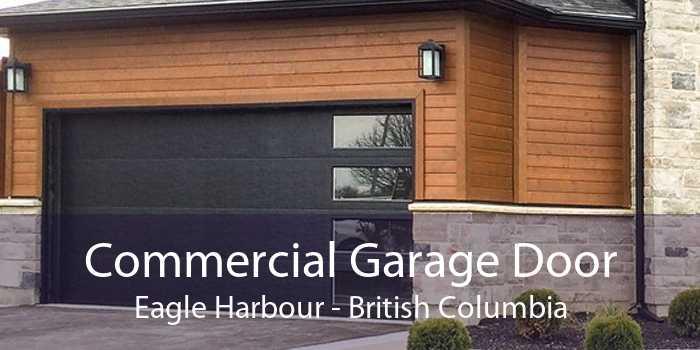 Commercial Garage Door Eagle Harbour - British Columbia