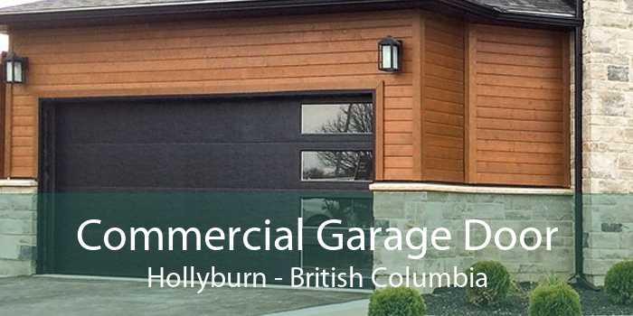 Commercial Garage Door Hollyburn - British Columbia