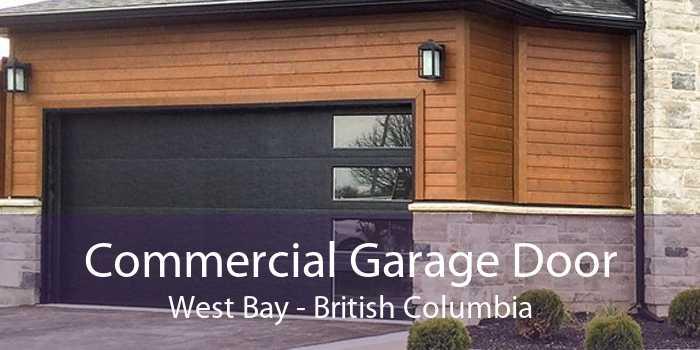 Commercial Garage Door West Bay - British Columbia