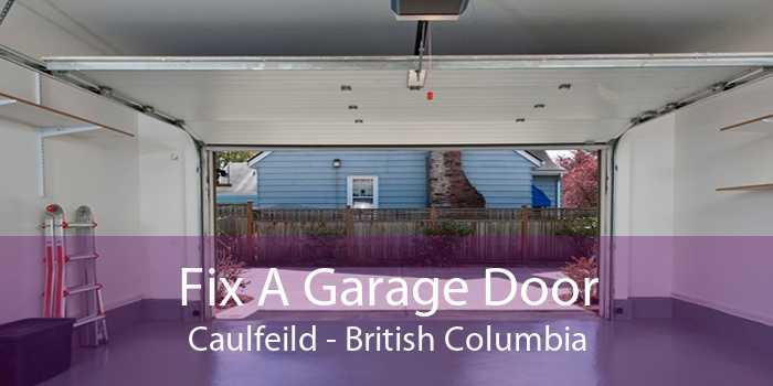 Fix A Garage Door Caulfeild - British Columbia