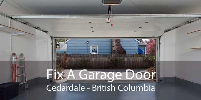 Fix A Garage Door Cedardale - British Columbia