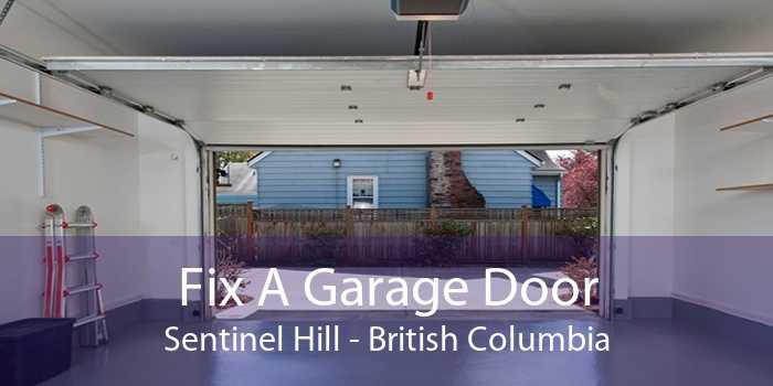 Fix A Garage Door Sentinel Hill - British Columbia