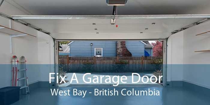 Fix A Garage Door West Bay - British Columbia