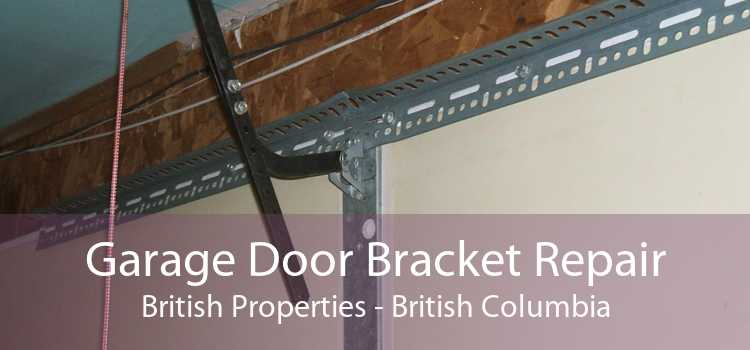 Garage Door Bracket Repair British Properties - British Columbia