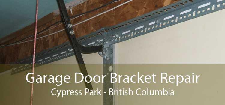 Garage Door Bracket Repair Cypress Park - British Columbia