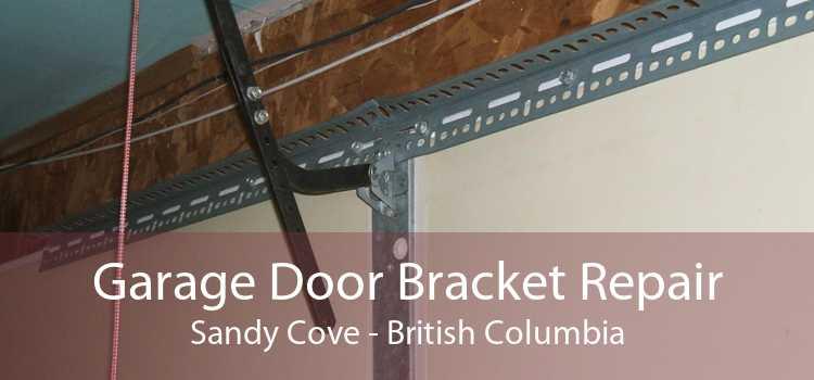 Garage Door Bracket Repair Sandy Cove - British Columbia