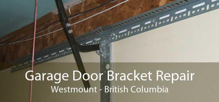 Garage Door Bracket Repair Westmount - British Columbia