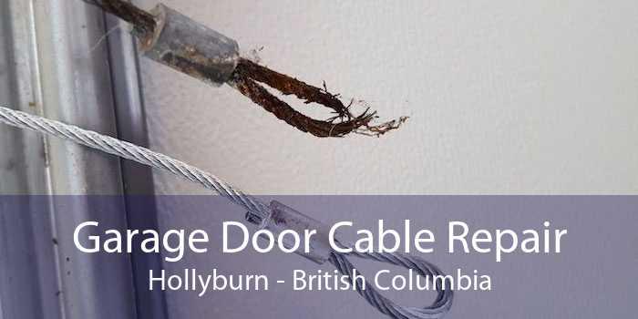 Garage Door Cable Repair Hollyburn - British Columbia