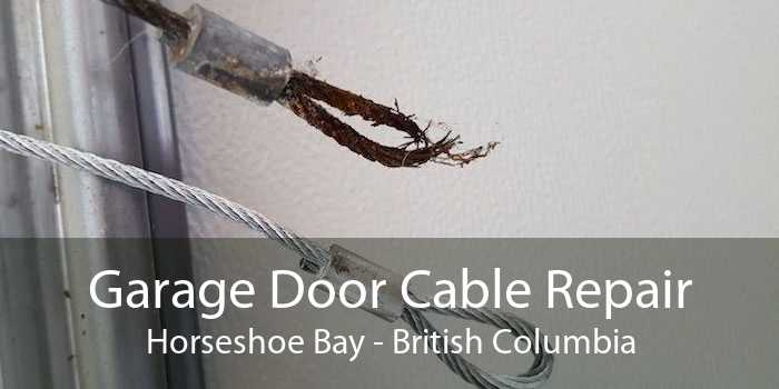 Garage Door Cable Repair Horseshoe Bay - British Columbia