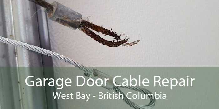 Garage Door Cable Repair West Bay - British Columbia