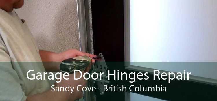 Garage Door Hinges Repair Sandy Cove - British Columbia