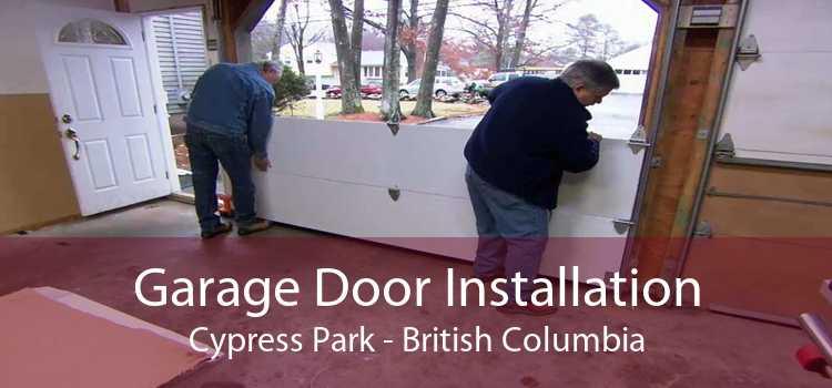 Garage Door Installation Cypress Park - British Columbia