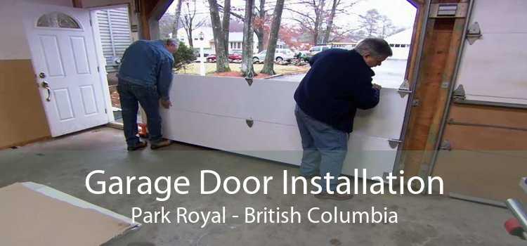 Garage Door Installation Park Royal - British Columbia