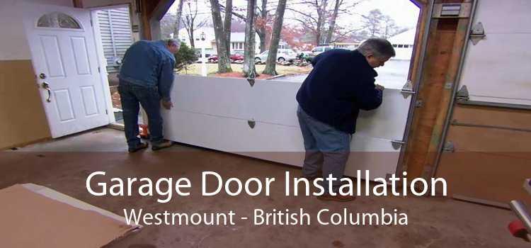 Garage Door Installation Westmount - British Columbia