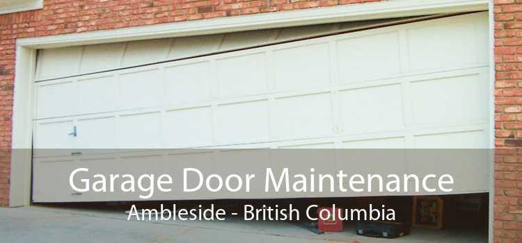 Garage Door Maintenance Ambleside - British Columbia