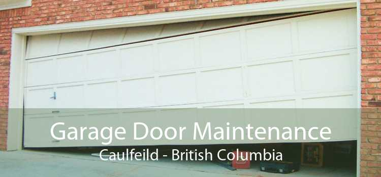 Garage Door Maintenance Caulfeild - British Columbia