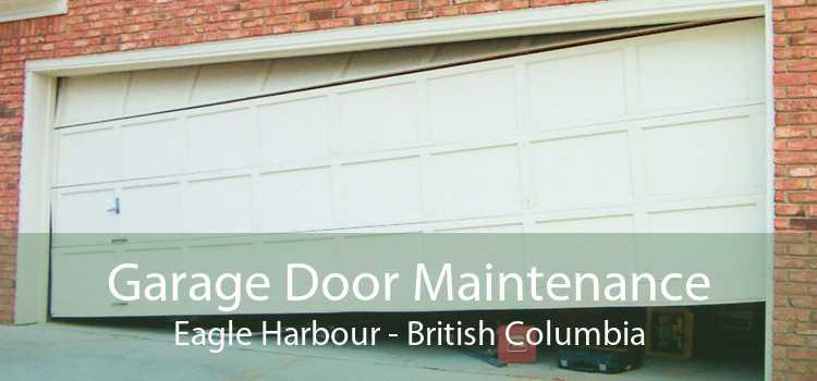 Garage Door Maintenance Eagle Harbour - British Columbia