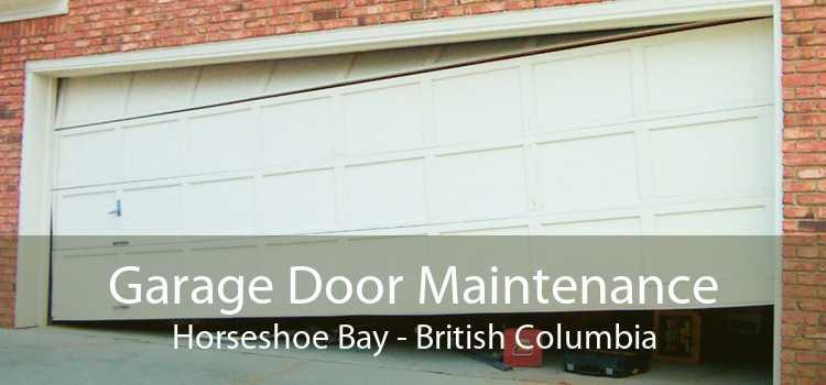Garage Door Maintenance Horseshoe Bay - British Columbia