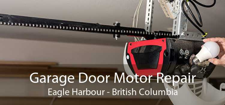 Garage Door Motor Repair Eagle Harbour - British Columbia