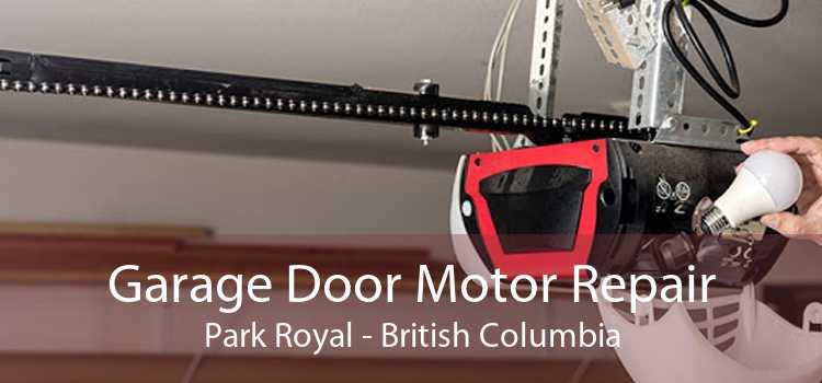 Garage Door Motor Repair Park Royal - British Columbia