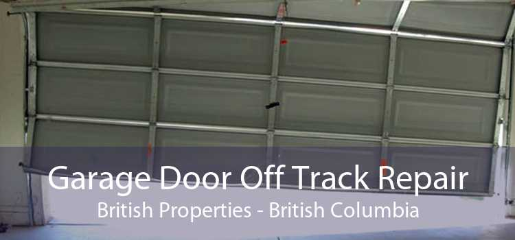 Garage Door Off Track Repair British Properties - British Columbia