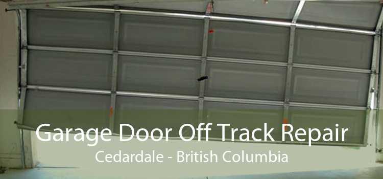 Garage Door Off Track Repair Cedardale - British Columbia