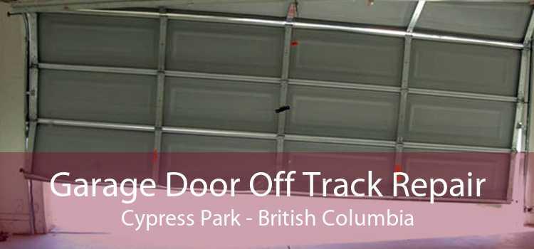Garage Door Off Track Repair Cypress Park - British Columbia