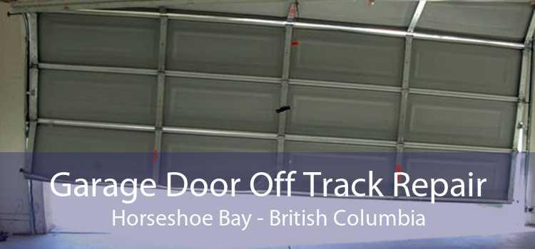 Garage Door Off Track Repair Horseshoe Bay - British Columbia