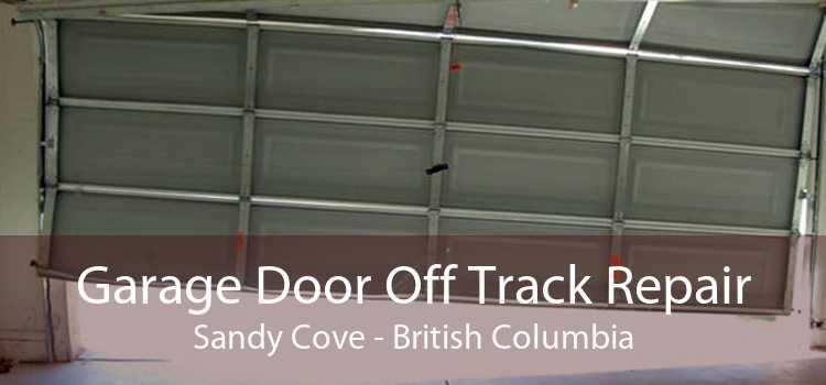 Garage Door Off Track Repair Sandy Cove - British Columbia