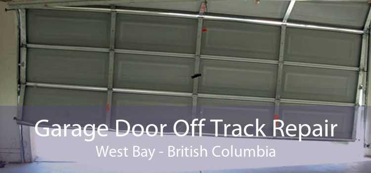 Garage Door Off Track Repair West Bay - British Columbia