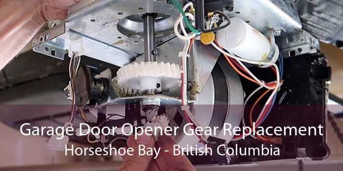 Garage Door Opener Gear Replacement Horseshoe Bay - British Columbia