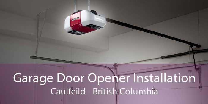 Garage Door Opener Installation Caulfeild - British Columbia