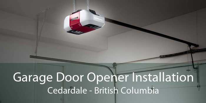 Garage Door Opener Installation Cedardale - British Columbia