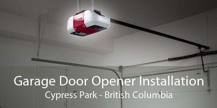 Garage Door Opener Installation Cypress Park - British Columbia