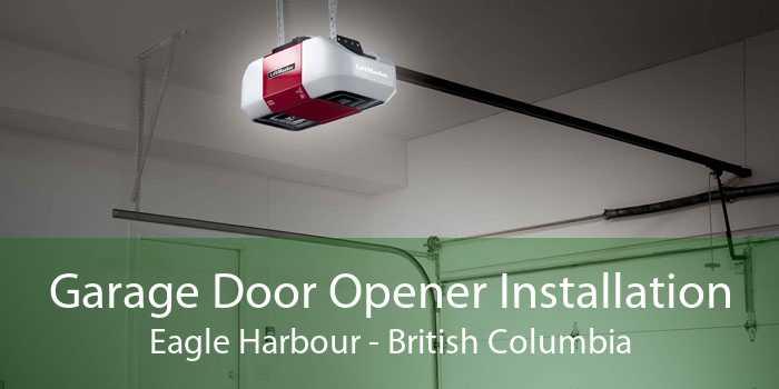 Garage Door Opener Installation Eagle Harbour - British Columbia