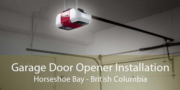 Garage Door Opener Installation Horseshoe Bay - British Columbia