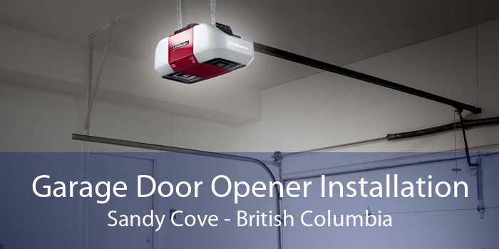 Garage Door Opener Installation Sandy Cove - British Columbia