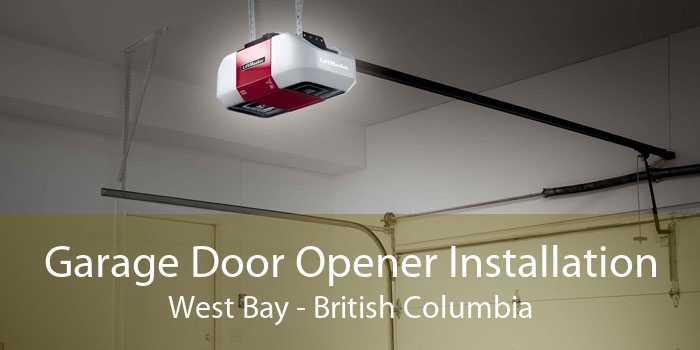 Garage Door Opener Installation West Bay - British Columbia