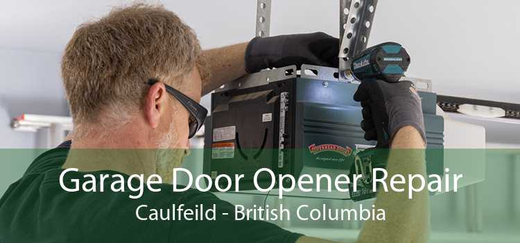 Garage Door Opener Repair Caulfeild - British Columbia
