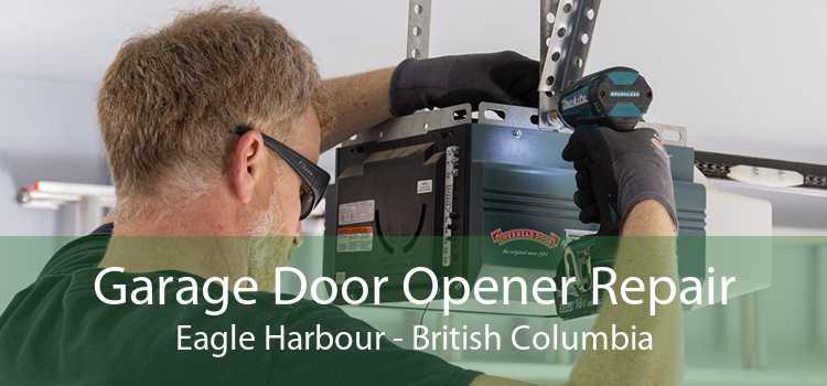 Garage Door Opener Repair Eagle Harbour - British Columbia